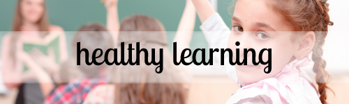 Healthy Learning